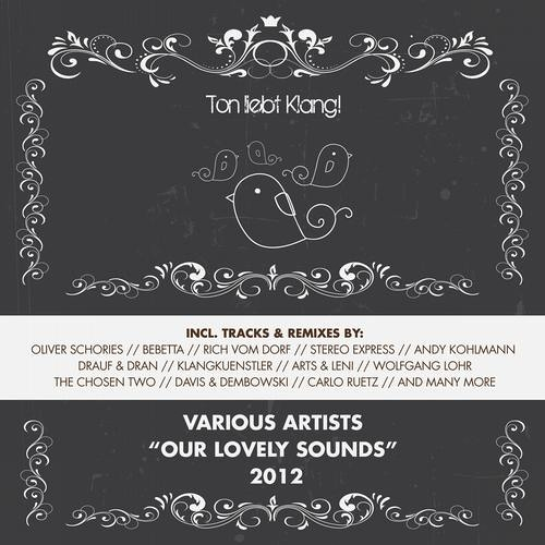Various Artists - Our Lovely Sounds 2012 !!! TOP 3 BEATPORT MINIMAL RELEASES !!!