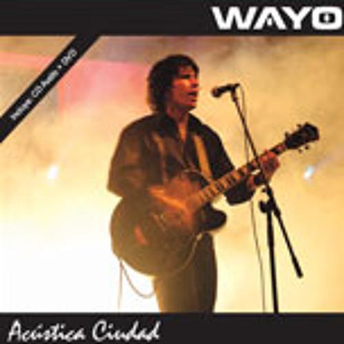 Wayo - Prisionero de tu encanto - acustica ciudad