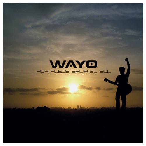 Wayo - No te rindas - hoy puede salir el sol