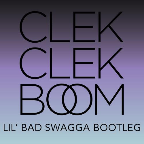 Lil' Bad Swagga - The Clek (Bootleg)