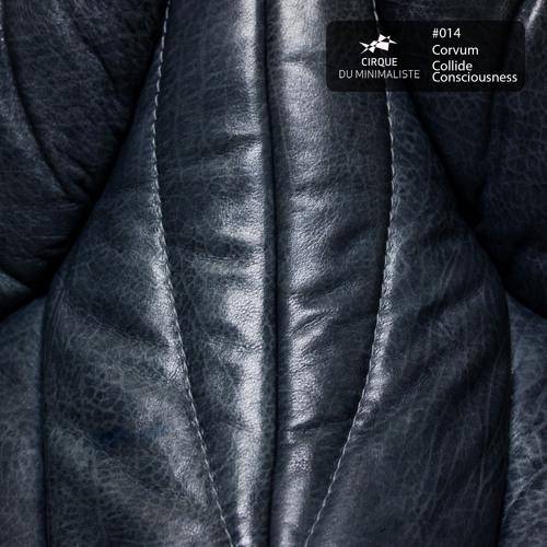 Corvum - Colide Consciousness (Felix Lorusso's Digital Liquid Trimix) [CDM014]
