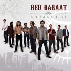 Red Baraat - Shruggy Ji (Single)