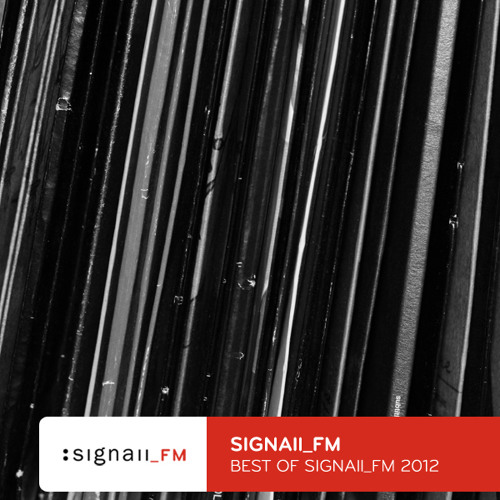 SIGNAll FM - Best Of SIGNAll_FM 2012 (01/2013) (Voiceless: Exclusive Limited Download)
