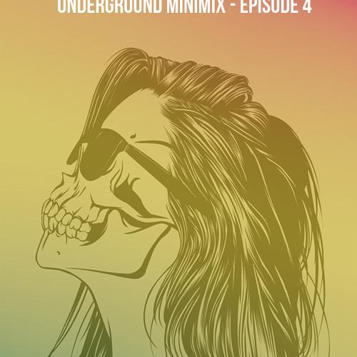 DiegoMolinams Underground Minimix - Episode 4