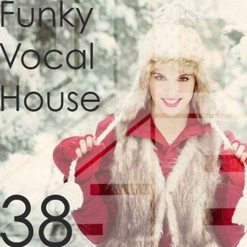 Funky Vocal House 38