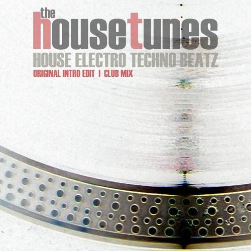 The HouseTunes - House Electro Techno Beatz (Club Mix) PREVIEW