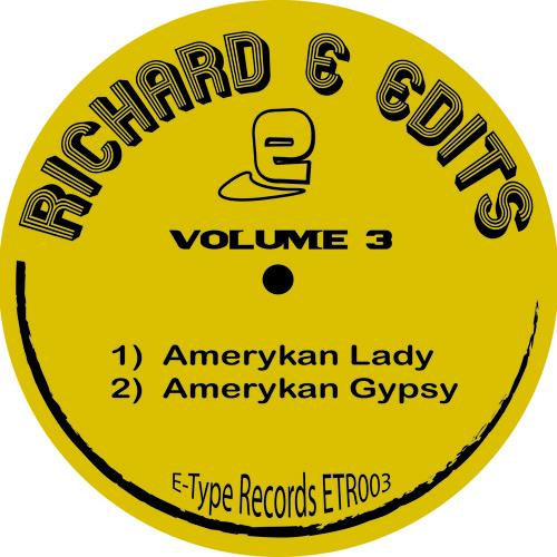 Richard E Edits - Amerykan Gypsy - E-Type Records