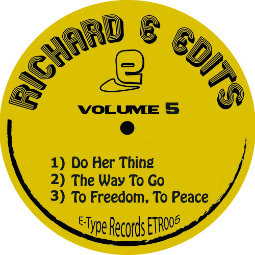 Richard E Edits - The Way To Go - E-Type Records