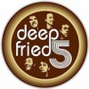 Your Time, Your Mind - The Deep Fried Five
