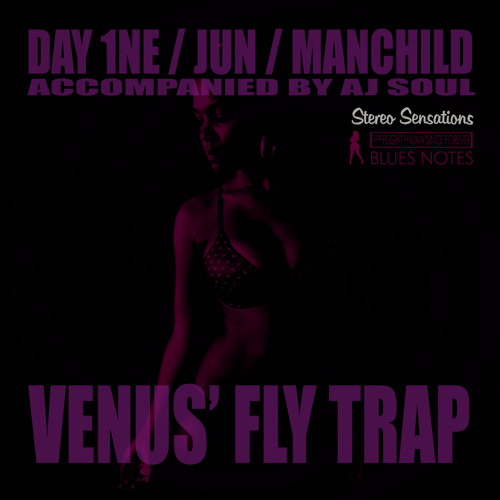 Fix U - Day 1ne, Jun, Manchild (Venus' Fly Trap)