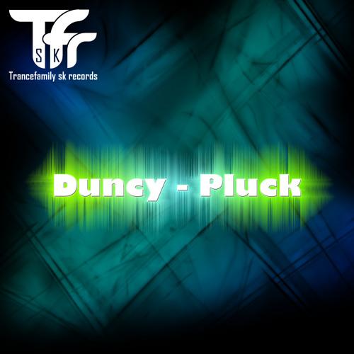 Duncy - Pluck (Steve M Steel remix)