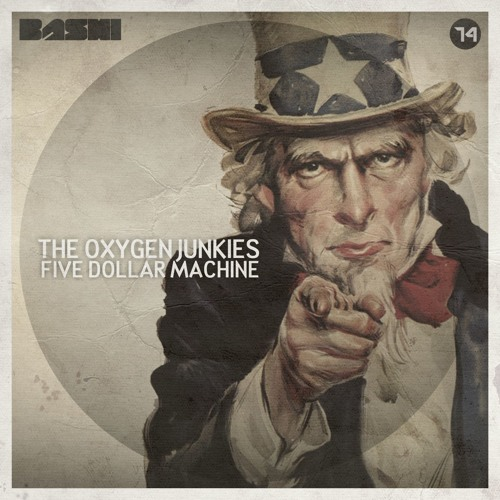 The Oxygen Junkies - Five Dollar Machine (Original Mix) [Bashi Records]