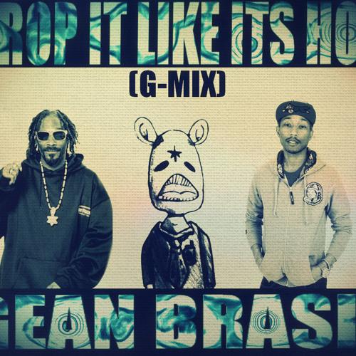 Snoop Dogg Ft. Pharrell -  Drop It Like Its Hot (G-MIX) (PROD. GEAN BRASIL)