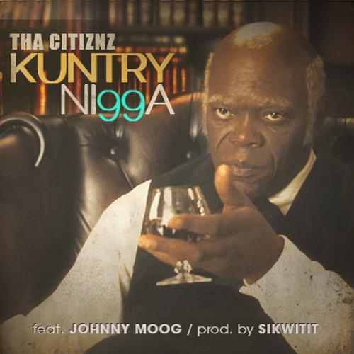 Kuntry Ni99a (Prod. by SIKWITIT)
