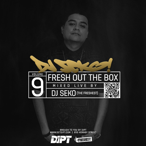 DJ Seko - Fresh Out The Box 9 (live mix from Dipt)