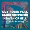 Guy Robin, Danny Leblack feat. Amba Shepherd - Heaven Or Hell Freshkito (D'loren Bootleg)