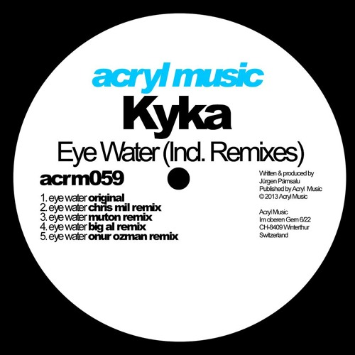 Kyka - Eye Water (Original Mix)
