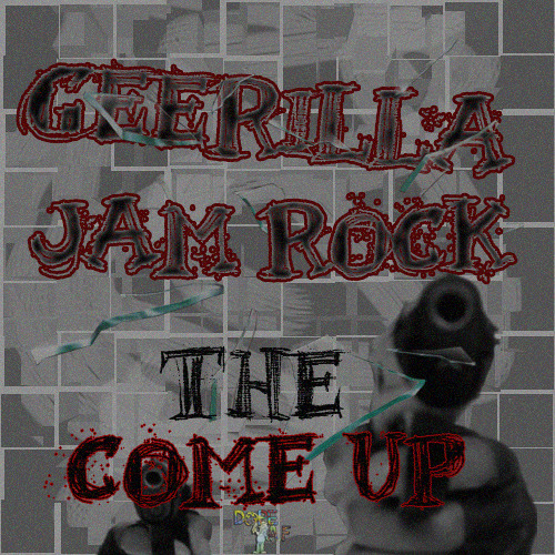 GeeRilla x Jam Rock - The Come Up