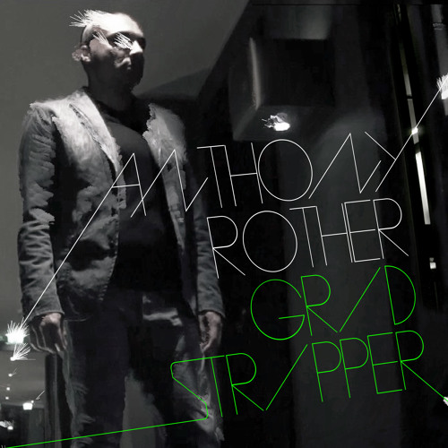 Anthony Rother - Grid Stripper