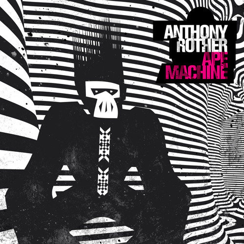 Anthony Rother - Ape Machine