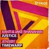 Xanti & Jake Shanahan - Justice