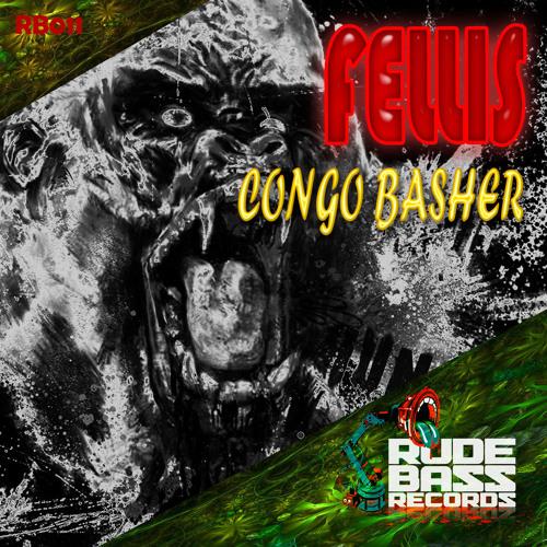 FELLIS - CONGO BASHER-HPNTK RMX