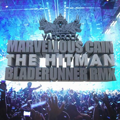 RIQYR0001- MARVELLOUS CAIN - THE HITMAN - BLADERUNNER REMIX - 2013