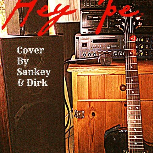 """""""Hey Joe"""" Cover Sankey & Dirk"""