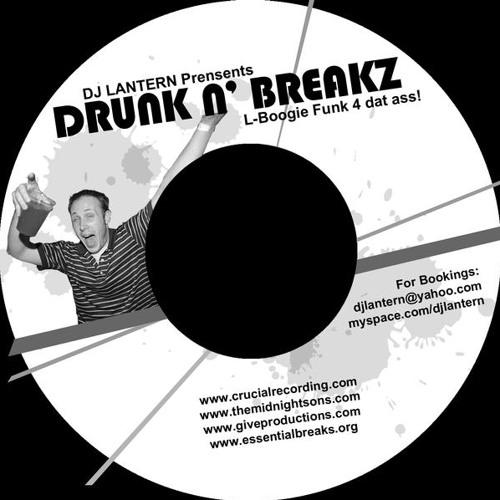 DJ Lantern - Drunk N' Breakz