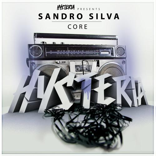 Sandro Silva - Core