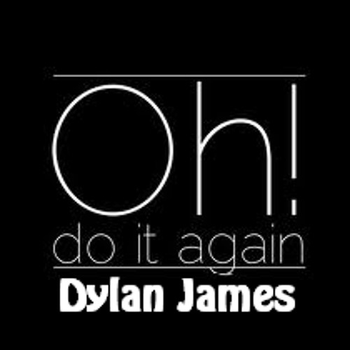 Dylan James - Do it again (Original) - FREE DOWNLOAD
