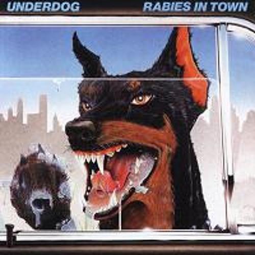 Underdog - Rabies in Town