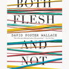 Both Flesh and Not by David Foster Wallace, read by Robert Petkoff - Audiobook excerpt