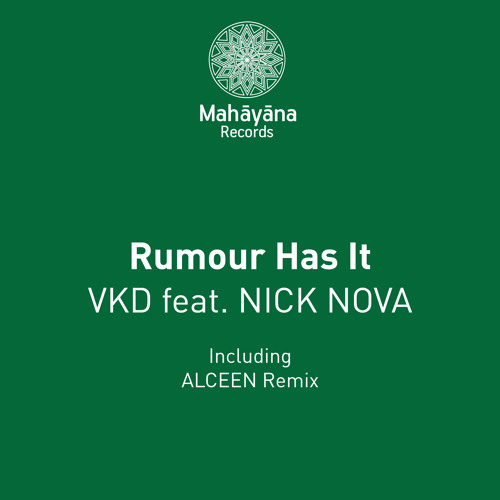 VKD feat. Nick Nova - Rumour Has It (Alceen Remix)