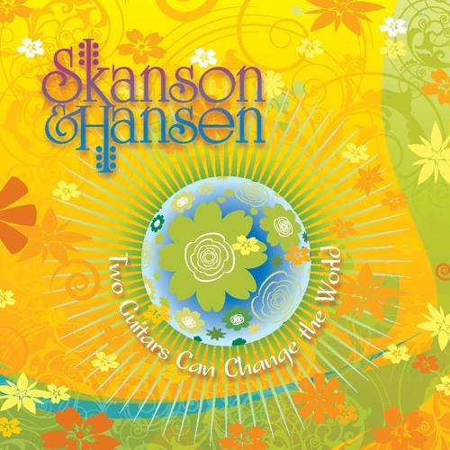 Skanson & Hansen 2 Guitars Can Change The World Samples