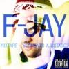 F-Jay - Auto-Estima (Prod. André Guerra)