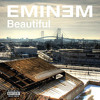 Beautiful ( Eminem )