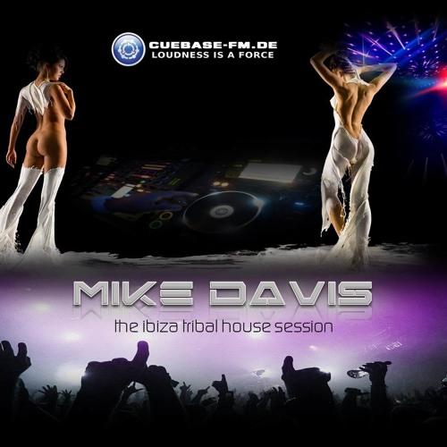 Mike Davis - Ibiza Tribalhouse Session