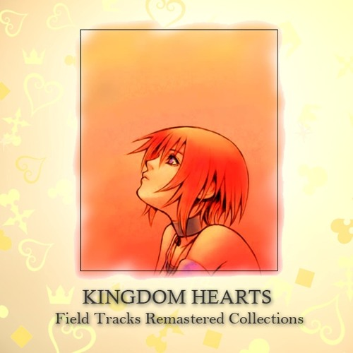 KINGDOM HEARTS Field Tracks Remastered Collections - in 4 minutes