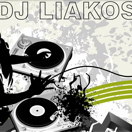 DJ LIAKOS - GREEK MUSIC 2013