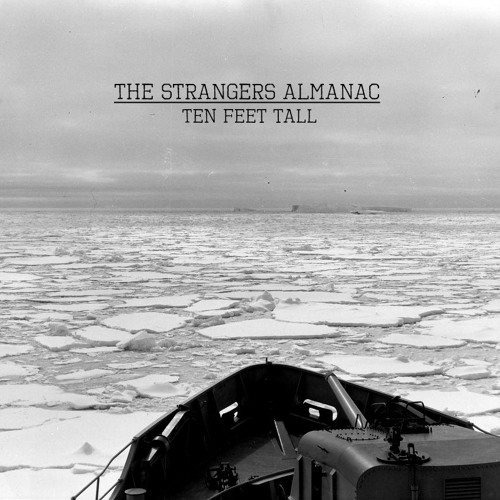 The Strangers Almanac - Ten Feet Tall