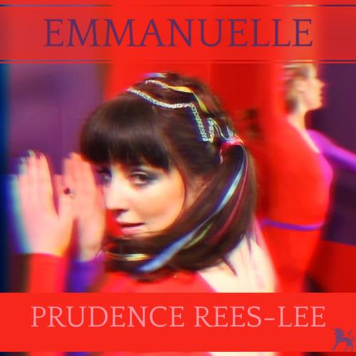 Prudence Rees-Lee: Emmanuelle