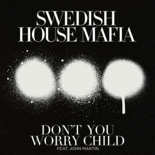 Swedish House Mafia  - Dont You Worry Child  (Tom Staar & Kryder Rmx)