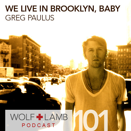 Greg Paulus - We Live in Brooklyn, Baby