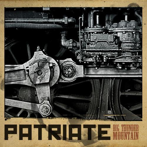 Patriate - Big Thunder Mountain