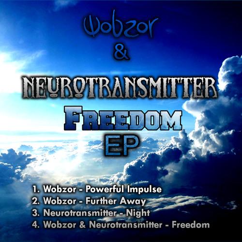 Wobzor & Neurotransmitter - Freedom