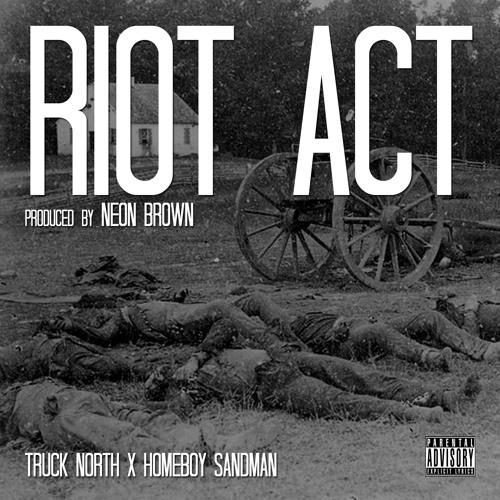 Riot Act feat. Homeboy Sandman