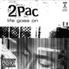 2Pac, Stacey Smallie - Life Goes On (Demo Version)