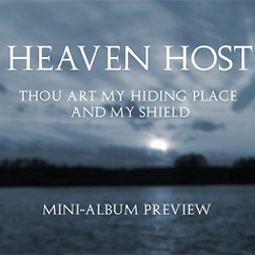 Heaven Host - Thou Art My Hiding Place and My Shield (Preview)