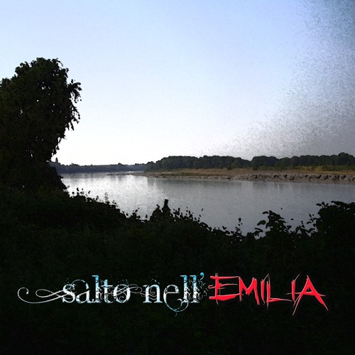 Salto Nell'Emilia - Benefit compilation for Emilia